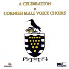 Celebration of Cornish Male Voice Choirs